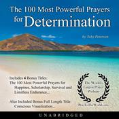 The 100 Most Powerful Prayers for Determination Audiobook, by Toby Peterson|