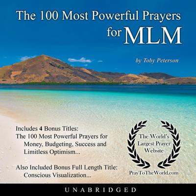 The 100 Most Powerful Prayers for Multi-Level Marketing Audiobook, by Toby Peterson