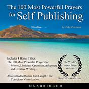 The 100 Most Powerful Prayers for Self Publishing