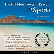 The 100 Most Powerful Prayers for Sports Audiobook, by Toby Peterson|