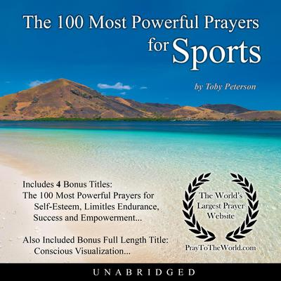 The 100 Most Powerful Prayers for Sports Audiobook, by Toby Peterson