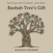 Baobab Trees Gift Audiobook, by Author Info Added Soon|