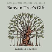 Banyan Trees Gift Audiobook, by Author Info Added Soon|