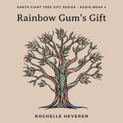 Rainbow Gums Gift Audiobook, by Author Info Added Soon|