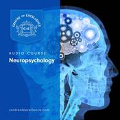 Neuropsychology Audiobook, by Centre of Excellence 