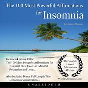 The 100 Most Powerful Affirmations for Insomnia Audiobook, by Jason Thomas