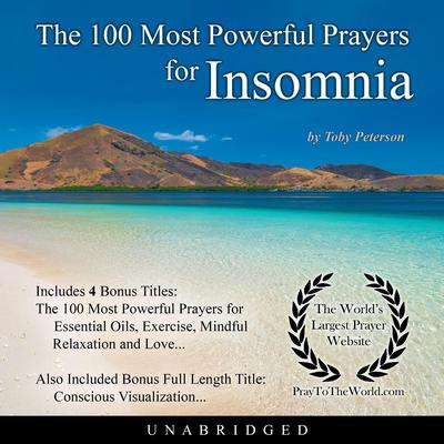 The 100 Most Powerful Prayers for Insomnia Audiobook, by Toby Peterson