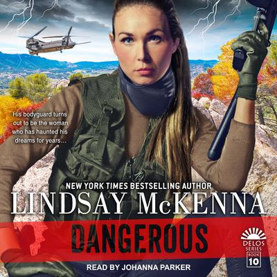 Dangerous Audiobook, by Lindsay McKenna