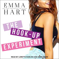 The Hook-Up Experiment Audiobook, by Emma Hart