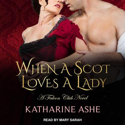 When a Scot Loves a Lady Audiobook, by