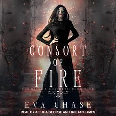 Consort of Fire: A Paranormal Reverse Harem Novel Audiobook, by Eva Chase