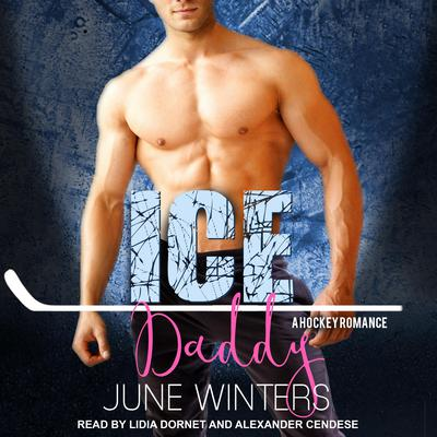 Ice Daddy Audiobook, by June Winters