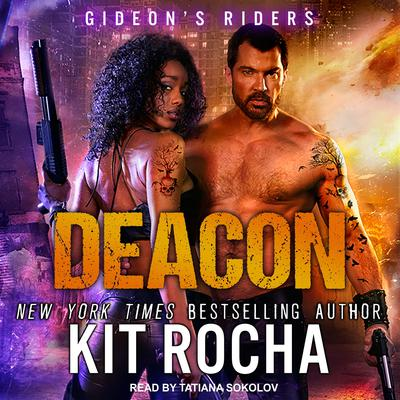 Deacon Audiobook, by Kit Rocha