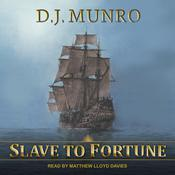 Slave to Fortune Audiobook, by D.J. Munro