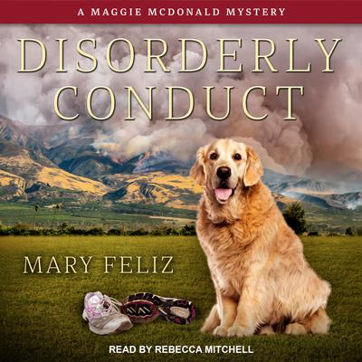 Disorderly Conduct Audiobook, by Mary Feliz