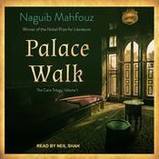 Palace Walk Audiobook, by Naguib Mahfouz