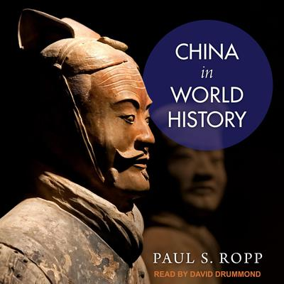 China in World History Audiobook, by Paul S. Ropp