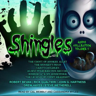 Shingles Audio Collection, Vol. 1 Audiobook, by Robert Bevan