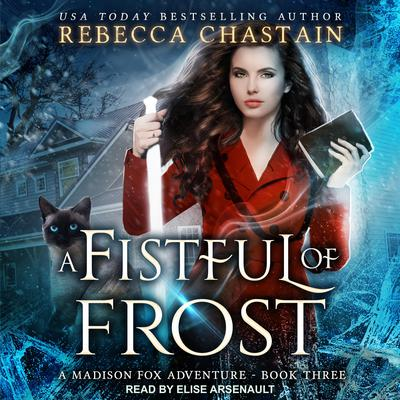 A Fistful of Frost Audiobook, by Rebecca Chastain