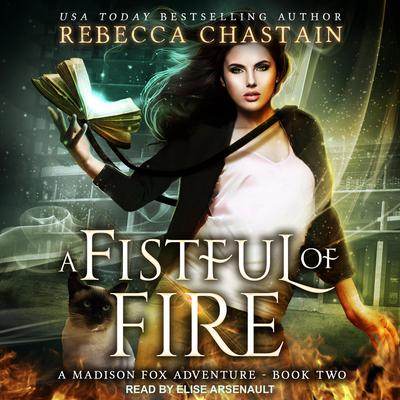A Fistful of Fire Audiobook, by Rebecca Chastain