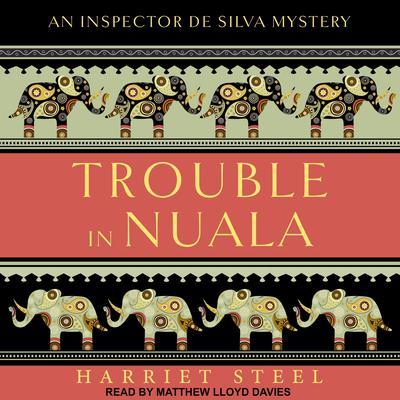 Trouble in Nuala Audiobook, by Harriet Steel