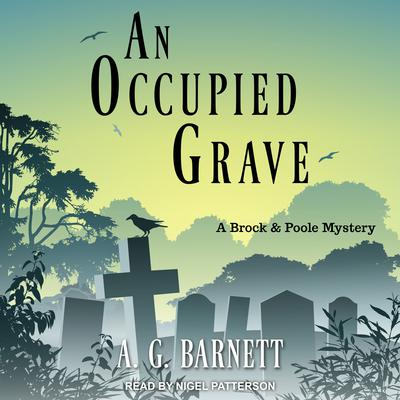 An Occupied Grave Audiobook, by A.G. Barnett