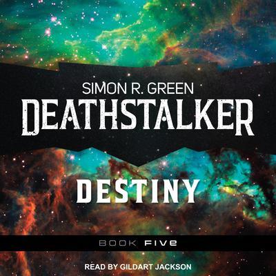 Deathstalker Destiny Audiobook, by Simon R. Green