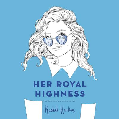 Her Royal Highness Audiobook, by Rachel Hawkins