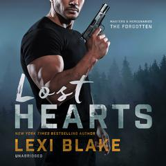 Lost Hearts Audiobook, by Lexi Blake
