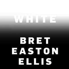 White Audiobook, by Bret Easton Ellis