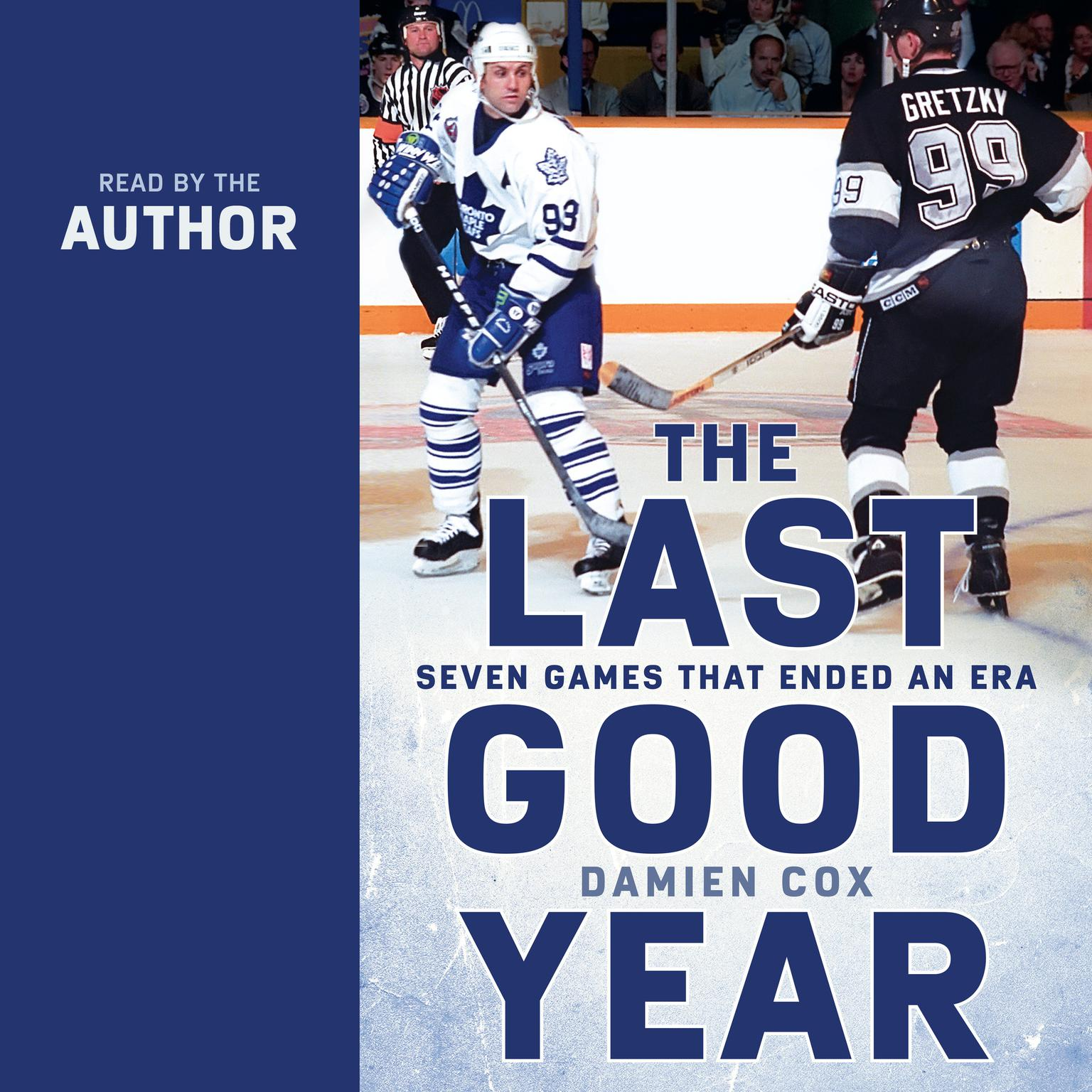 Printable The Last Good Year: Seven Games That Ended an Era Audiobook Cover Art