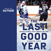 The Last Good Year: Seven Games That Ended an Era Audiobook, by Author Info Added Soon