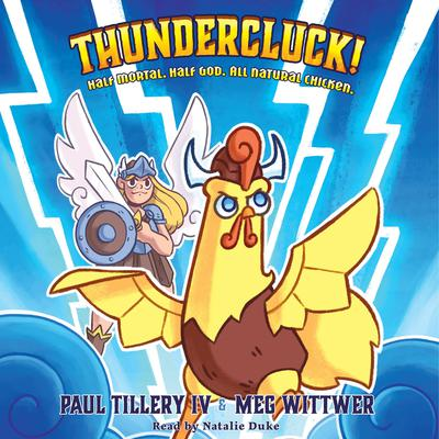 Thundercluck! Audiobook, by Paul Tillery