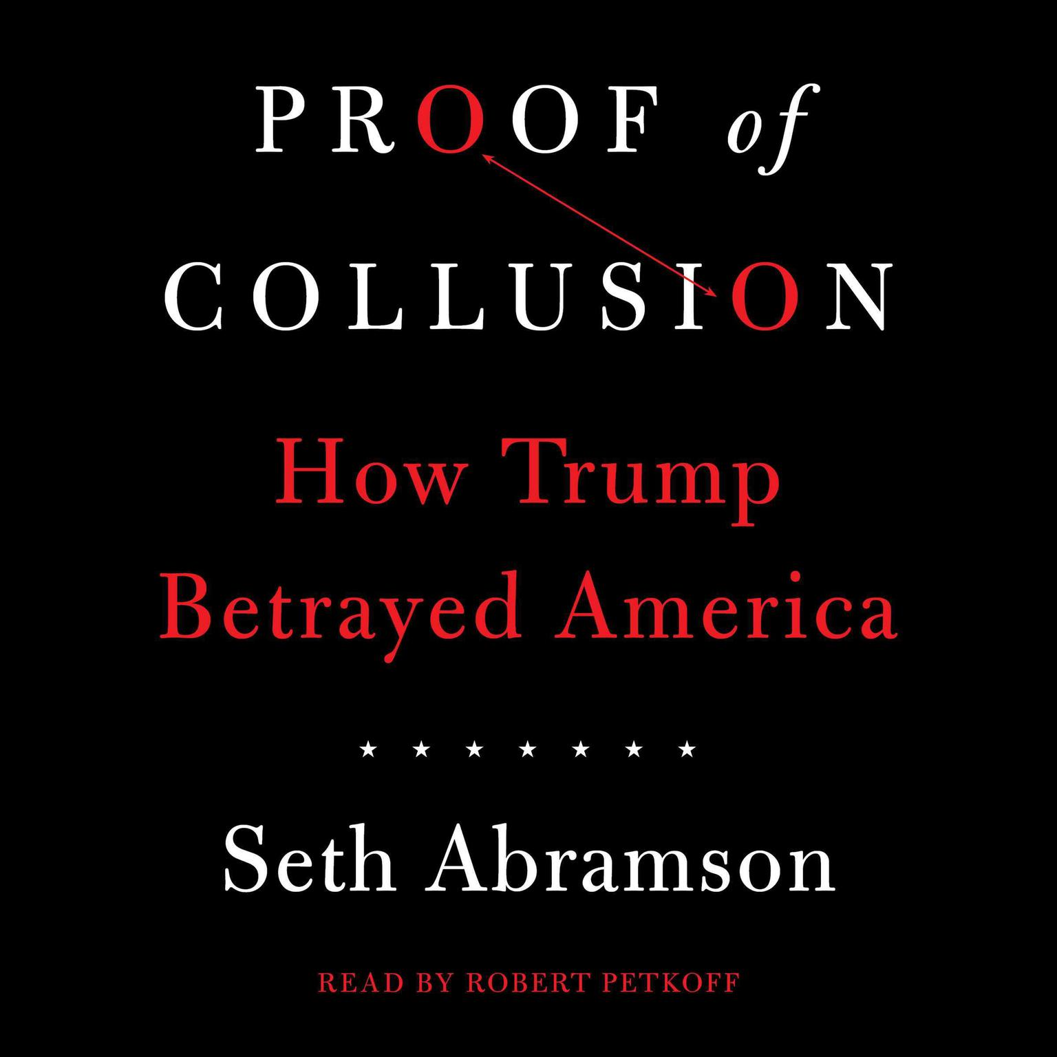 Printable Proof of Collusion: How Trump Betrayed America Audiobook Cover Art
