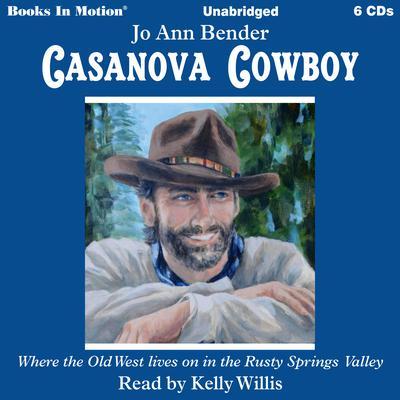 Casanova Cowboy Audiobook, by Jo Ann Bender