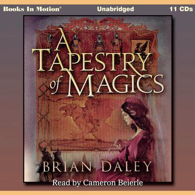 A Tapestry Of Magics Audiobook, by Brian Daley