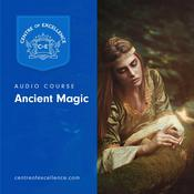 Ancient Magic Audiobook, by Centre of Excellence|