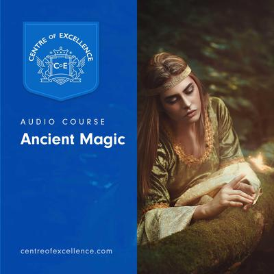 Ancient Magic Audiobook, by Centre of Excellence
