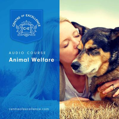 Animal Welfare Audiobook, by Centre of Excellence