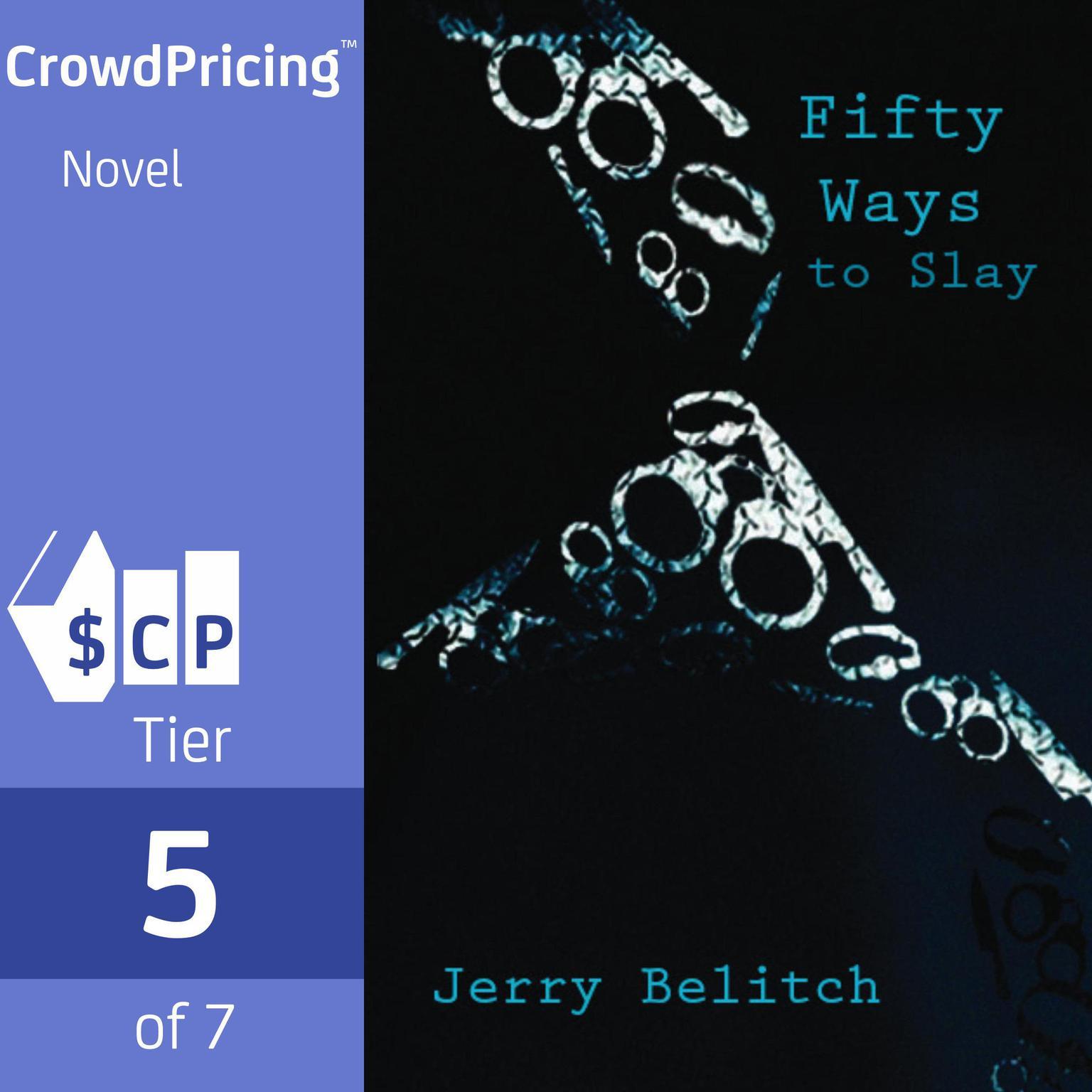 Fifty Ways to Slay Audiobook, by Jerry Belitch