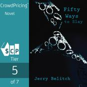 Fifty Ways to Slay Audiobook, by Jerry Belitch