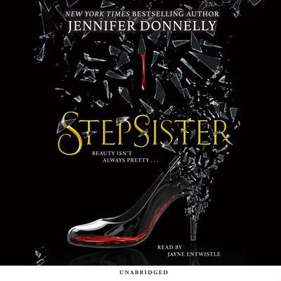 Stepsister Audiobook, by Jennifer Donnelly