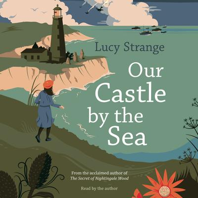 Our Castle by the Sea Audiobook, by Lucy Strange