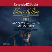 The Man Who Rode Midnight Audiobook, by Elmer Kelton|