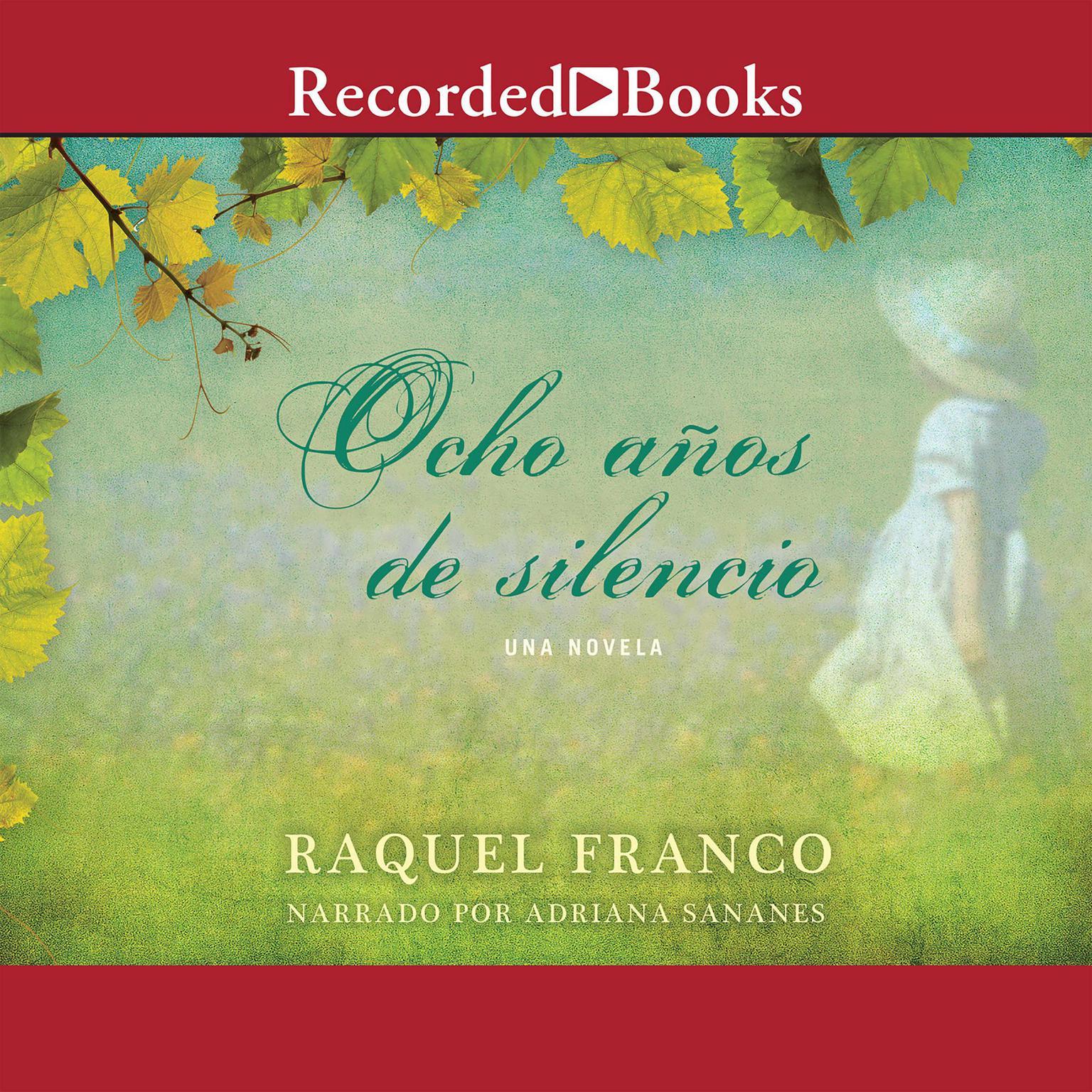 Printable Ocho Años de Silencio Audiobook Cover Art
