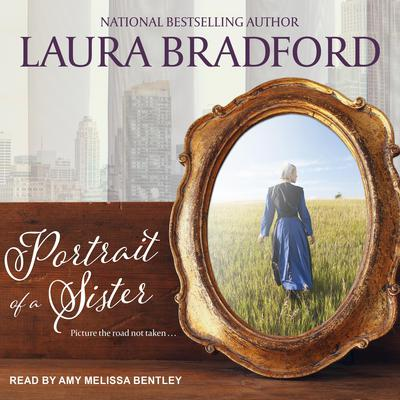 Portrait of a Sister Audiobook, by Laura Bradford