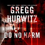 Do No Harm Audiobook, by Gregg Hurwitz