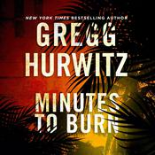Minutes to Burn Audiobook, by Gregg Hurwitz