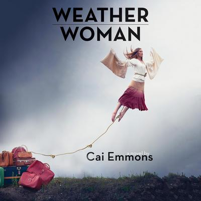 Weather Woman Audiobook, by Cai Emmons