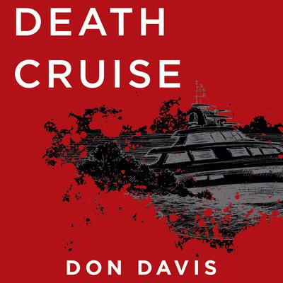 Death Cruise Audiobook, by Don Davis